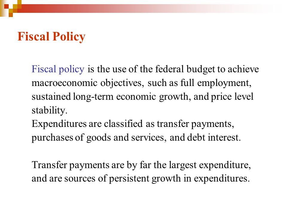 Fiscal Policy The federal government's budget balance equals tax revenue minus expenditure.