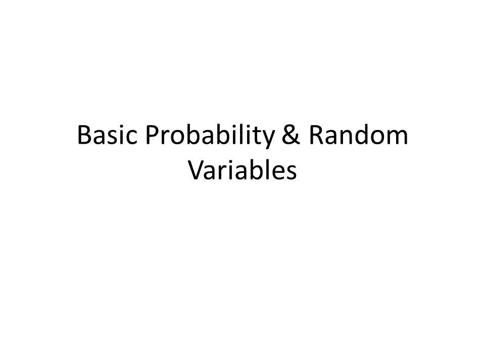 Basic Probability & Random Variables