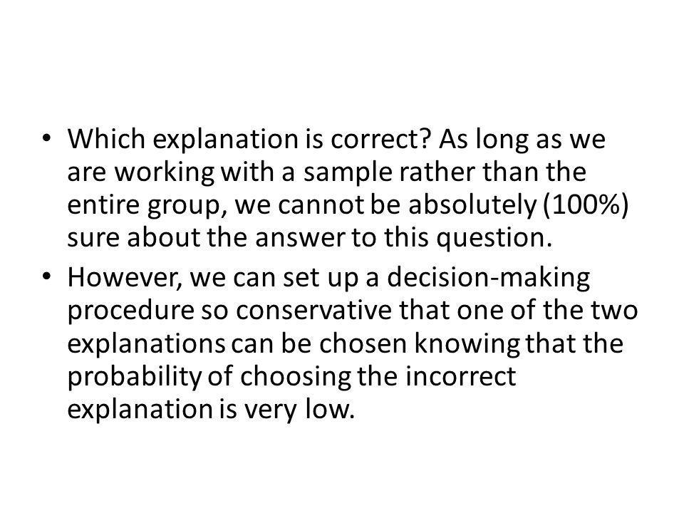 Which explanation is correct.