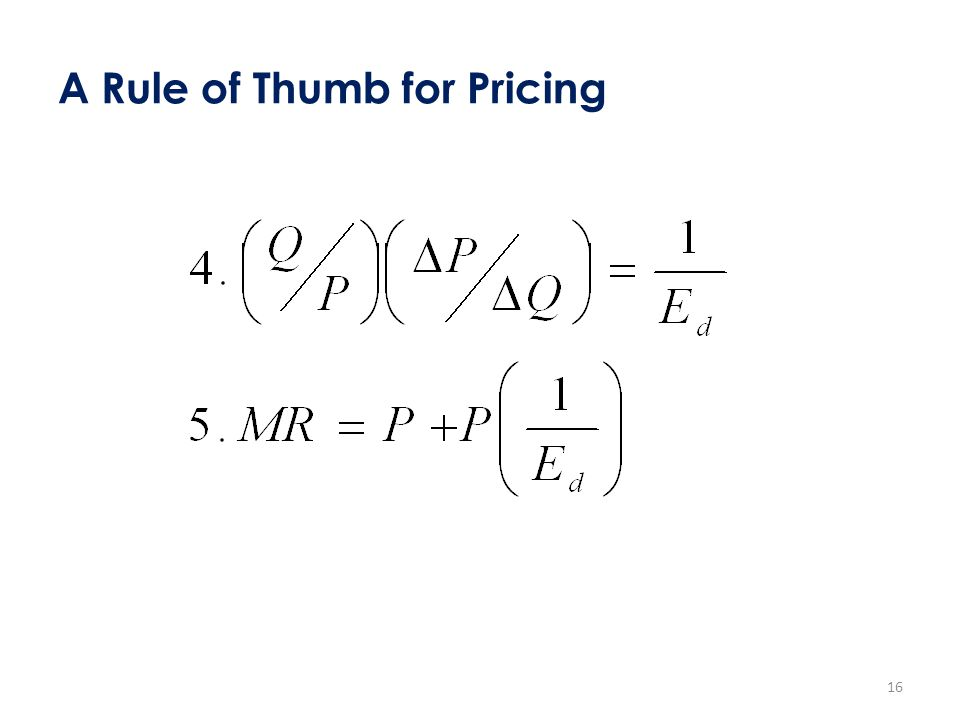 A Rule of Thumb for Pricing 16