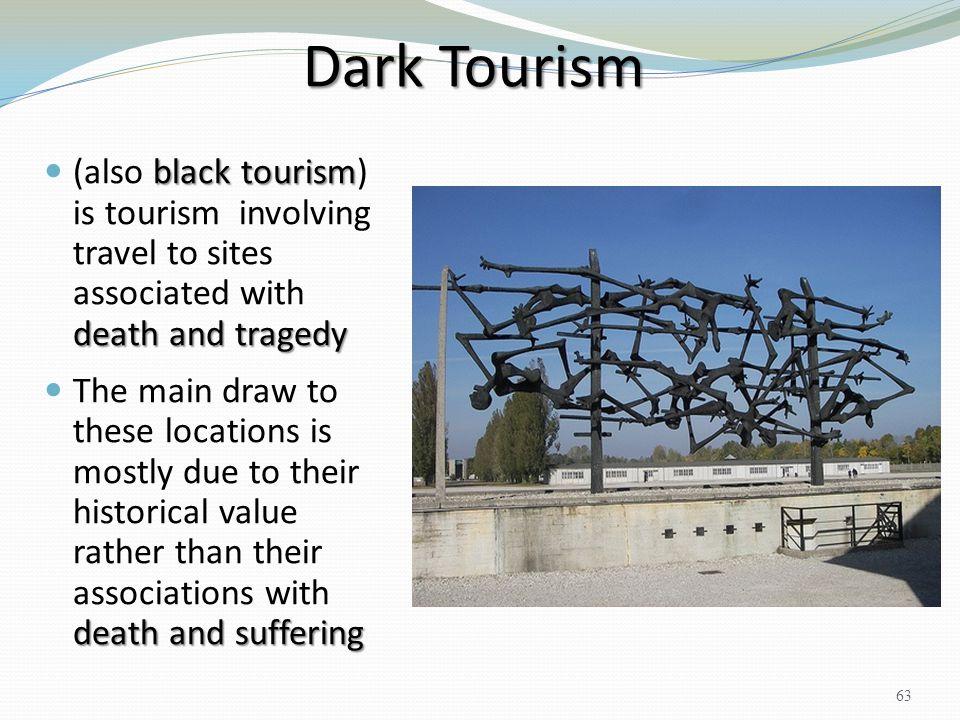 Dark Tourism black tourism death and tragedy (also black tourism) is tourism involving travel to sites associated with death and tragedy death and suf