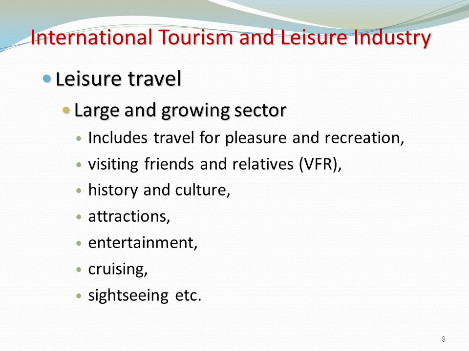 Variety of Tourism to Participate Social factors such as demographic change and trends to healthier lifestyles have encouraged: Adventure Adventure holidays Leisure Leisure and activity-related breaks Extreme Extreme and risk sports holidays Culture trips Culture trips Medicalhealth Medical tourism, health tourism Agritourism Agritourism Sports Sports tourism Medical Medical /Health tourism 39