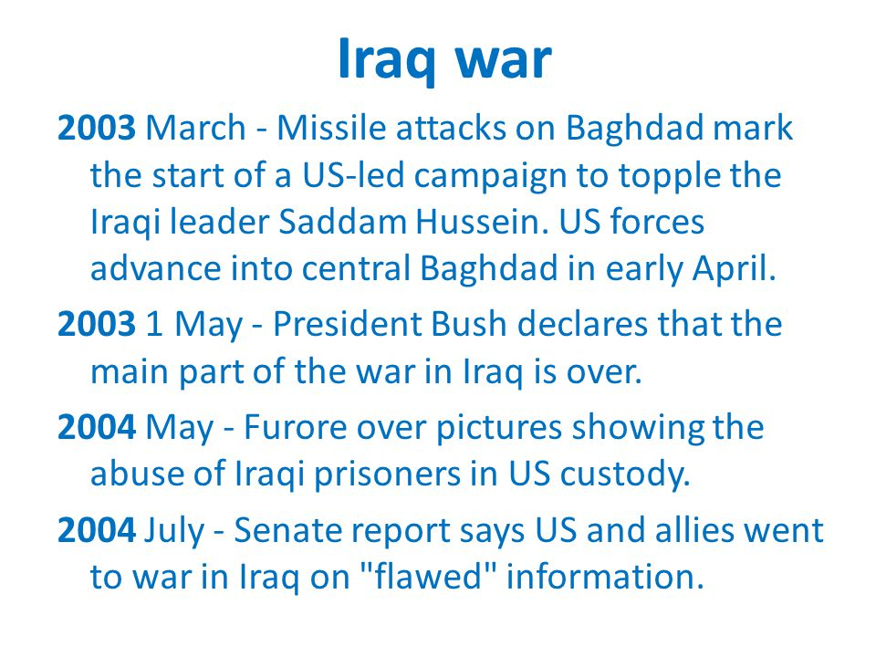 Iraq war 2003 March - Missile attacks on Baghdad mark the start of a US-led campaign to topple the Iraqi leader Saddam Hussein. US forces advance into