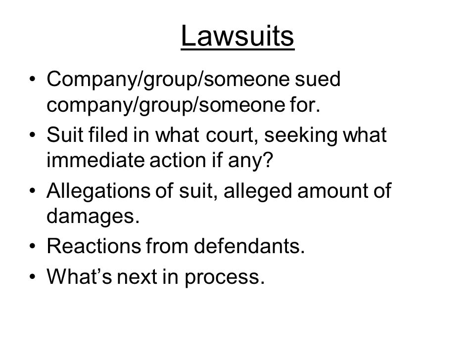 Lawsuits Company/group/someone sued company/group/someone for.