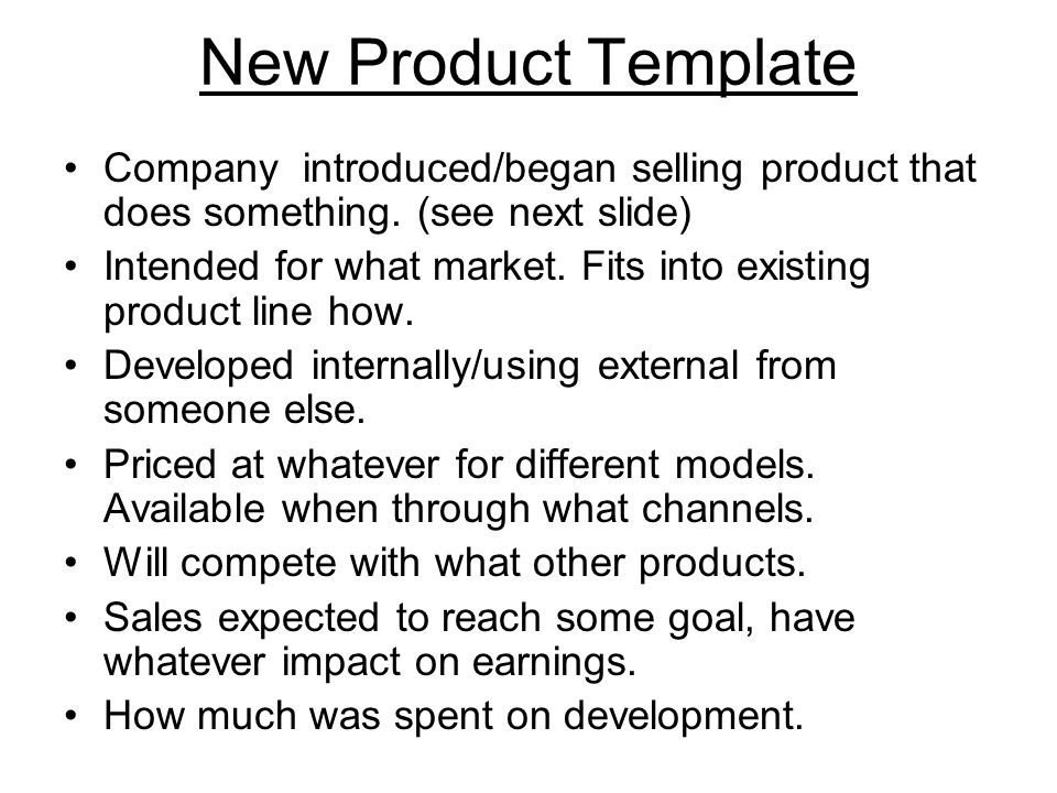 New Product Template Company introduced/began selling product that does something.