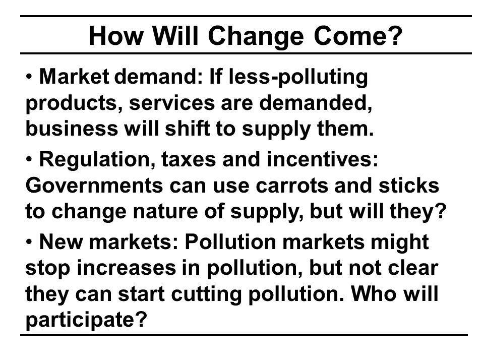How Will Change Come.