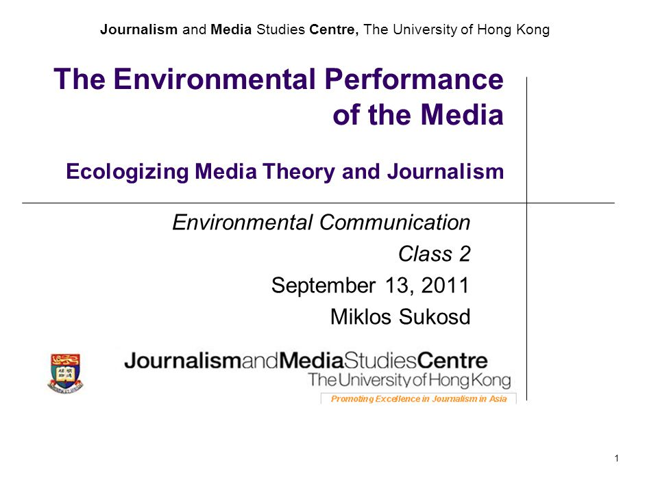 Journalism and Media Studies Centre, The University of Hong Kong 2 Structure of lecture 1.