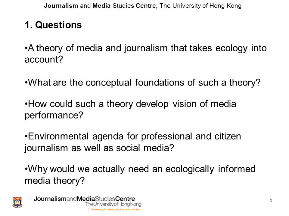 Journalism and Media Studies Centre, The University of Hong Kong 14 Some empirical questions (examples) Environmental performance of individual media organizations (CNN, BBC, Apple Daily, RTHK).