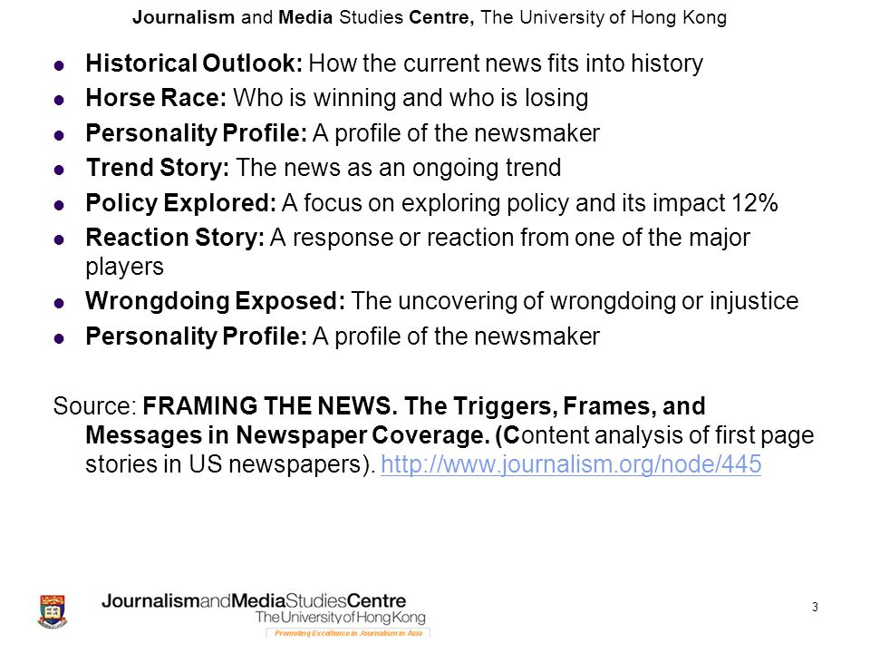 Journalism and Media Studies Centre, The University of Hong Kong Historical Outlook: How the current news fits into history Horse Race: Who is winning