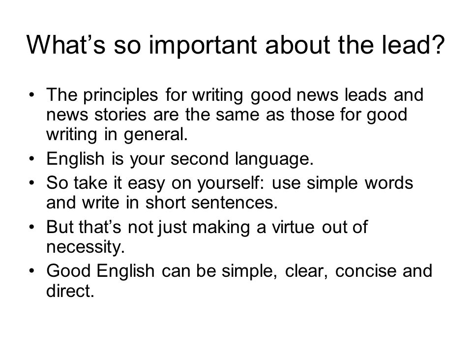 What's so important about the lead.