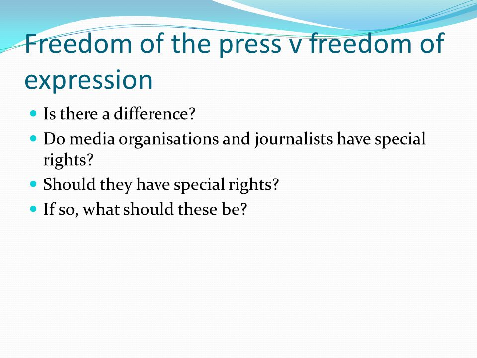 Freedom of the press v freedom of expression Is there a difference.