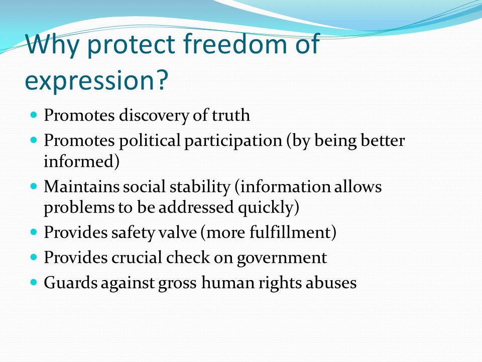 Why protect freedom of expression.