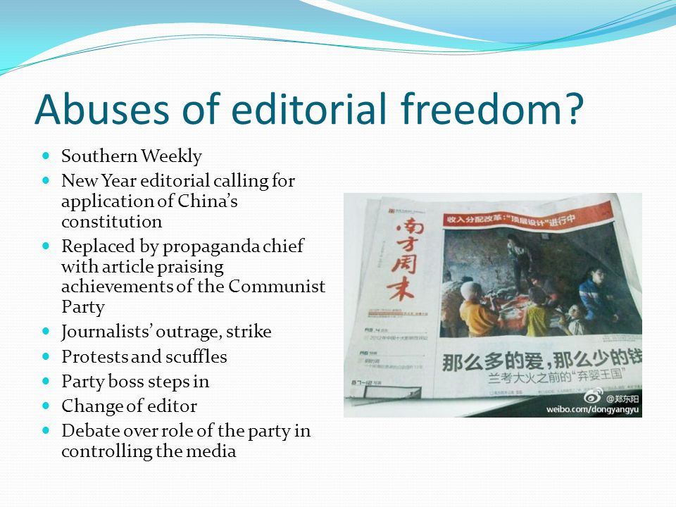 Abuses of editorial freedom.