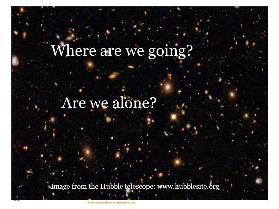 Where did we come from…..and where are we going?