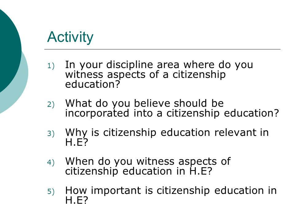 Activity 1) In your discipline area where do you witness aspects of a citizenship education.