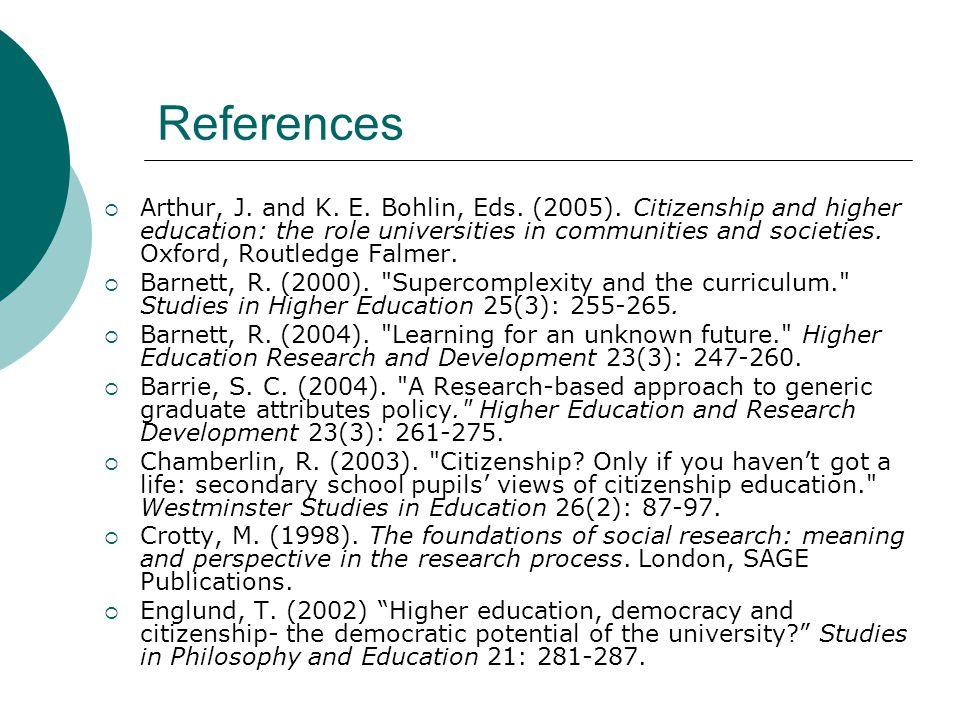 References  Arthur, J. and K. E. Bohlin, Eds. (2005).