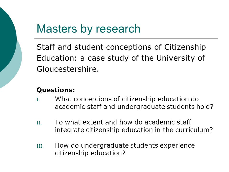 Masters by research Staff and student conceptions of Citizenship Education: a case study of the University of Gloucestershire.