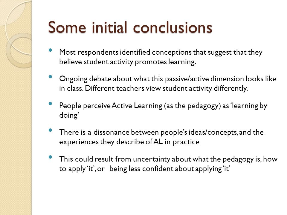 I think that one of the key ideas in active learning for me is to get the students to understand WHY they are learning something – what the reason is for doing it.