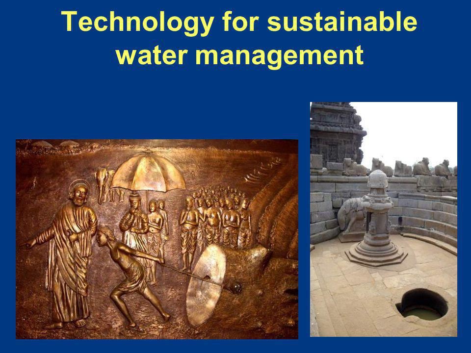 Technology for sustainable water management