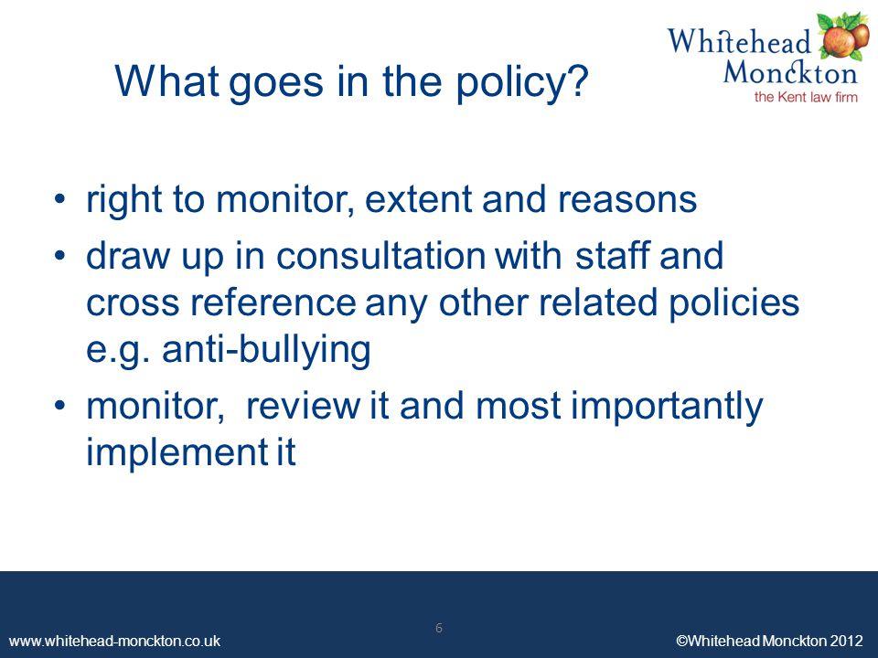 www.whitehead-monckton.co.uk ©Whitehead Monckton 2012 6 What goes in the policy.