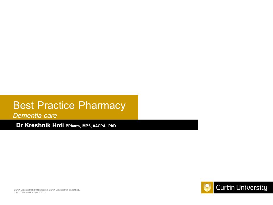 Curtin University is a trademark of Curtin University of Technology CRICOS Provider Code 00301J Dementia – causes 62% (Alzheimer's disease) 17% (vascular dementia) 10% (mixed dementia) 3% (other) 2% (fronto- temporal) 4% (lewy bodies)