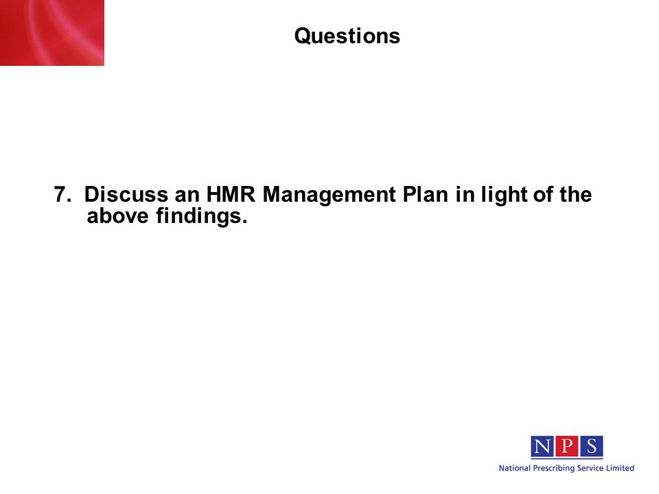 Questions 7. Discuss an HMR Management Plan in light of the above findings.