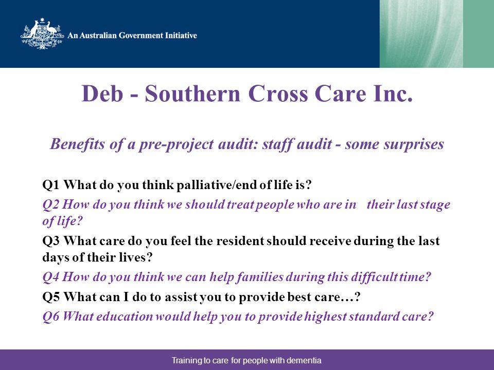 Deb - Southern Cross Care Inc.