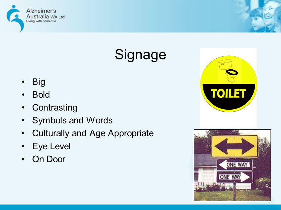 Signage Big Bold Contrasting Symbols and Words Culturally and Age Appropriate Eye Level On Door