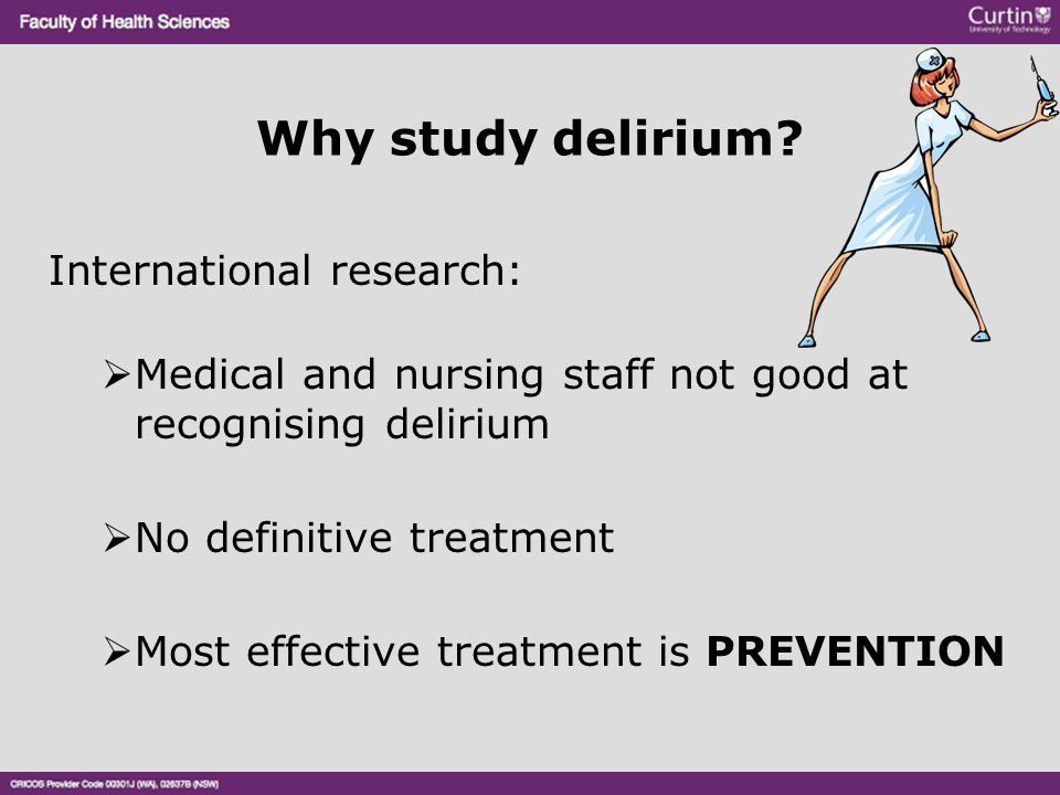 Types of delirium Mixed Fluctuates between features of both