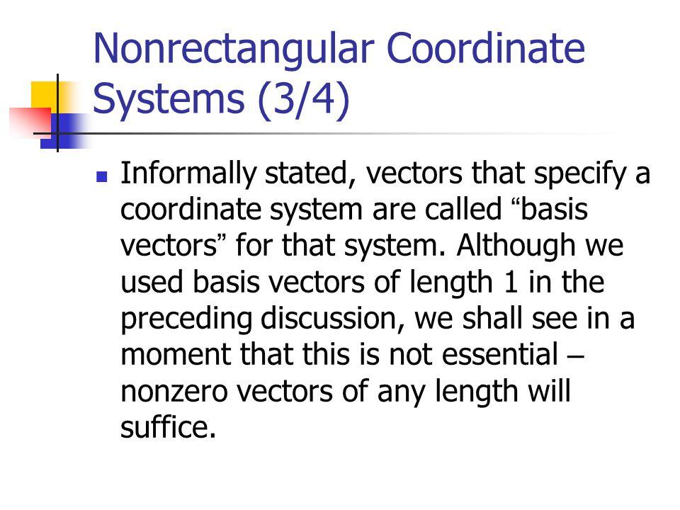 Nonrectangular Coordinate Systems (4/4)