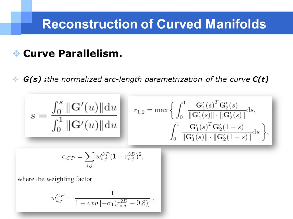 Reconstruction of Curved Manifolds  Curve Parallelism.
