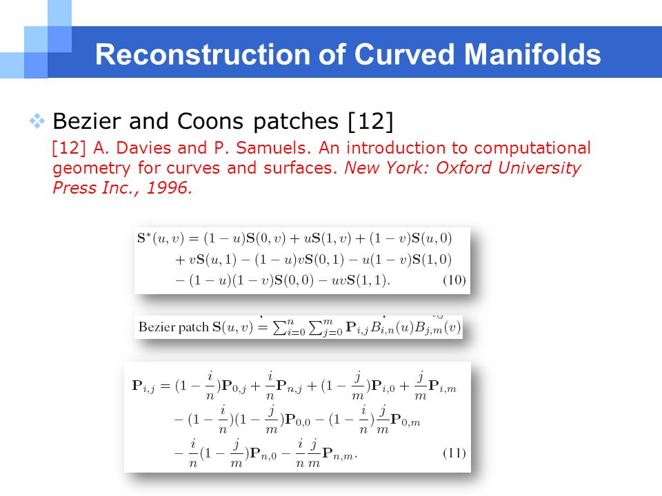 Reconstruction of Curved Manifolds  Bezier and Coons patches [12] [12] A.