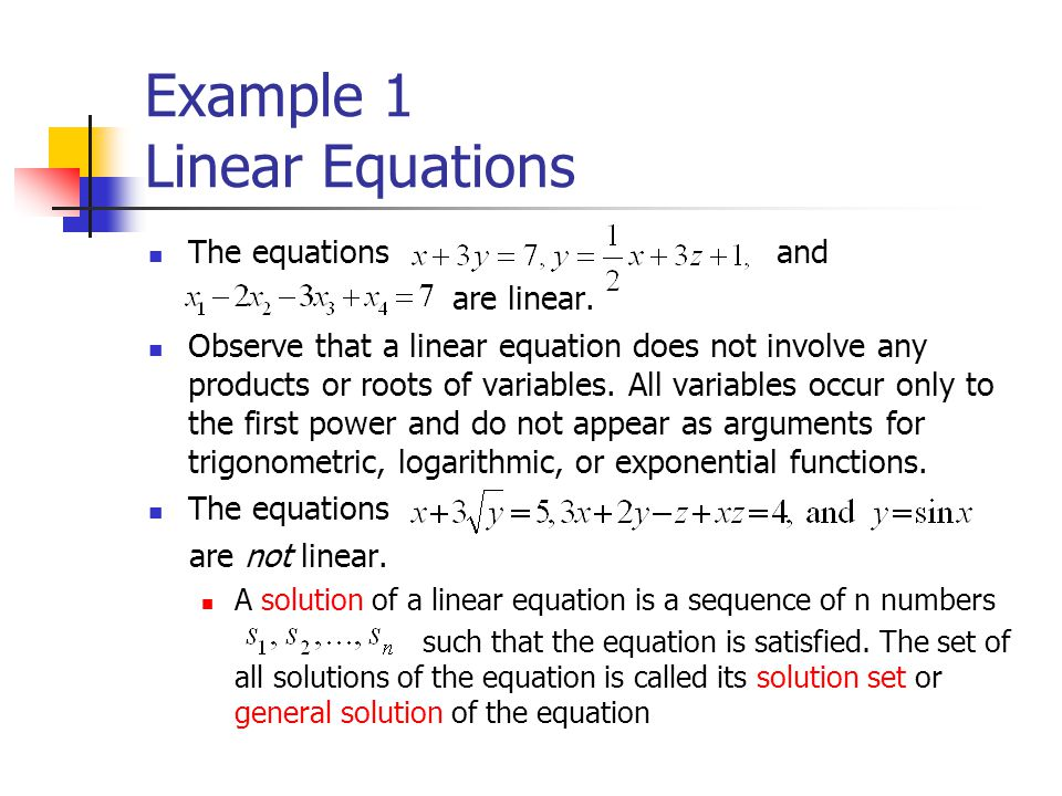Example 2 Finding a Solution Set (1/2) Find the solution of Solution(a) we can assign an arbitrary value to x and solve for y, or choose an arbitrary value for y and solve for x.If we follow the first approach and assign x an arbitrary value,we obtain arbitrary numbers are called parameter.