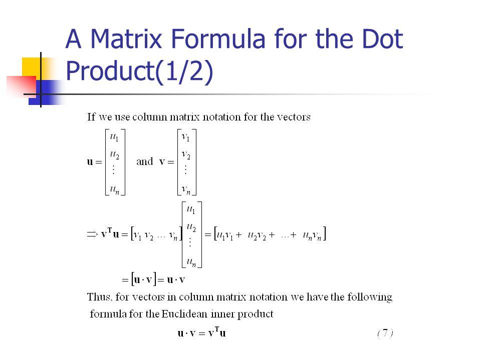 A Matrix Formula for the Dot Product(1/2)