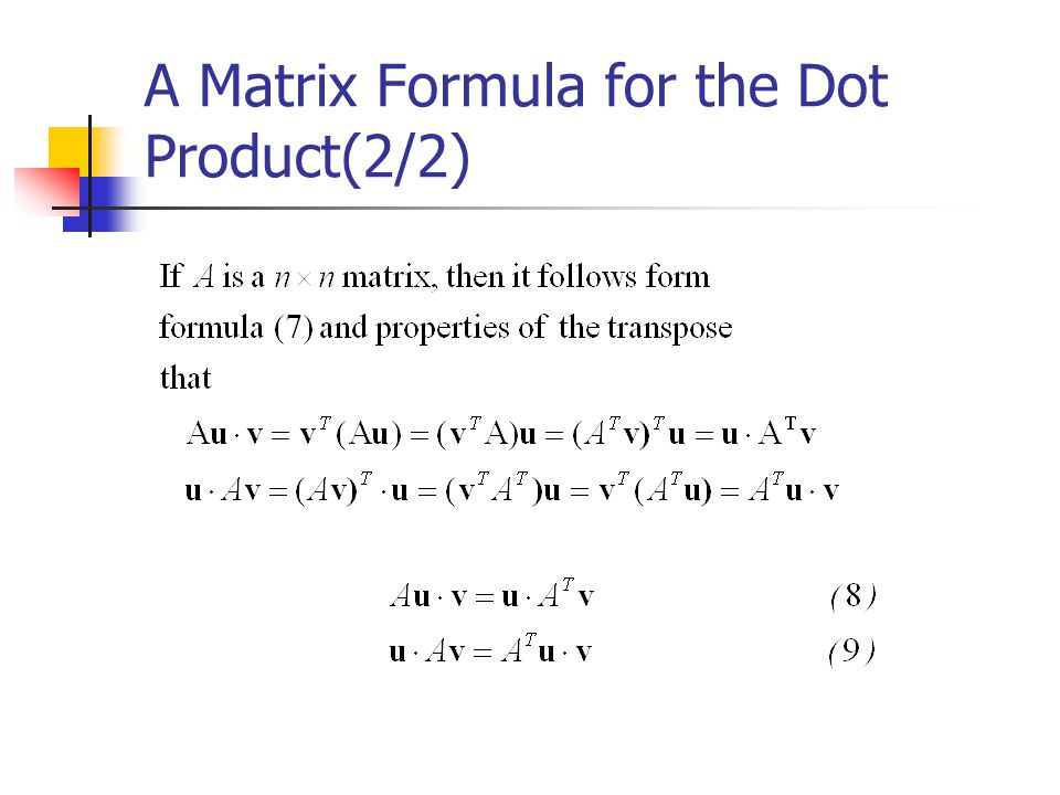 A Matrix Formula for the Dot Product(2/2)