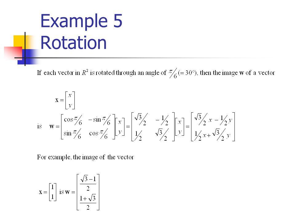 Example 5 Rotation