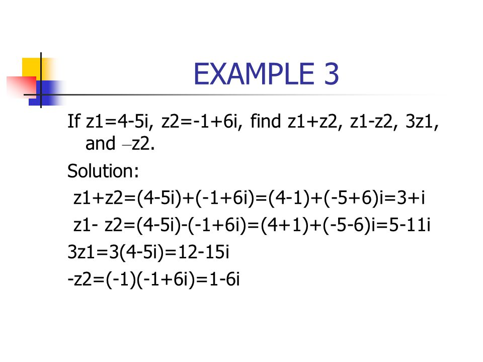 Multiplication and Division Interpreted Geometrically In words,the product of two complex number is obtained by multiplying their moduli and adding their arguments(figure10.3.3) In words,the quotient of two complex number is obtained by dividing their moduli and subtracting their arguments(in the appropriate order.) (5)