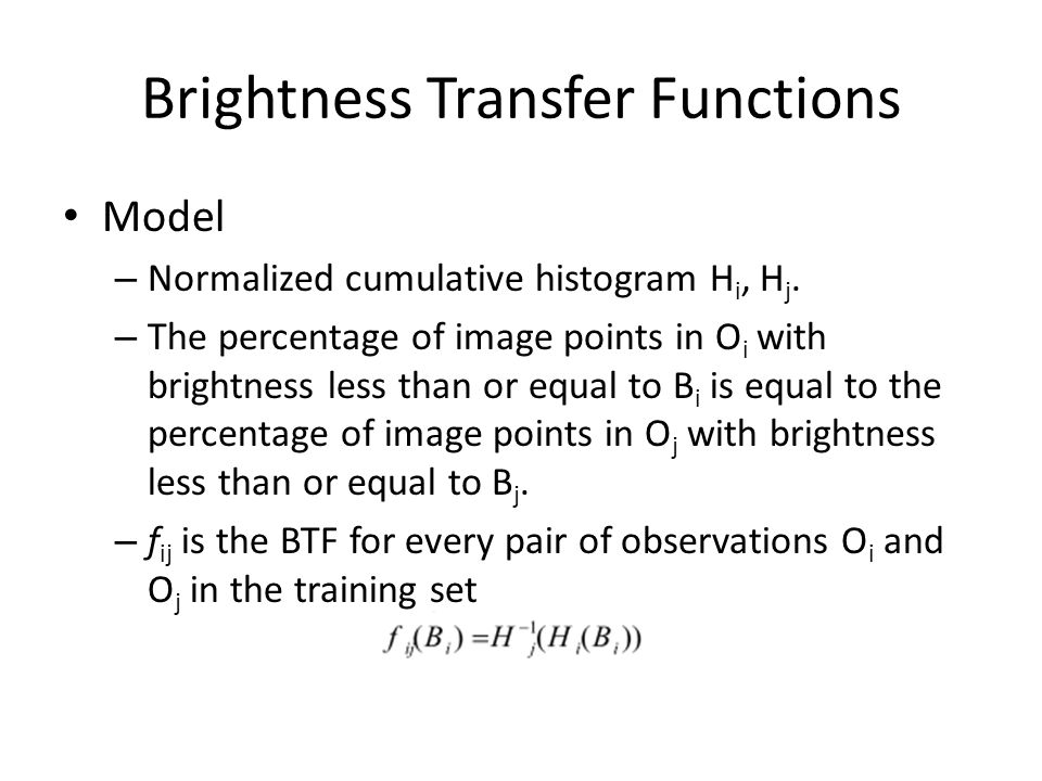 Brightness Transfer Functions Model – Normalized cumulative histogram H i, H j.