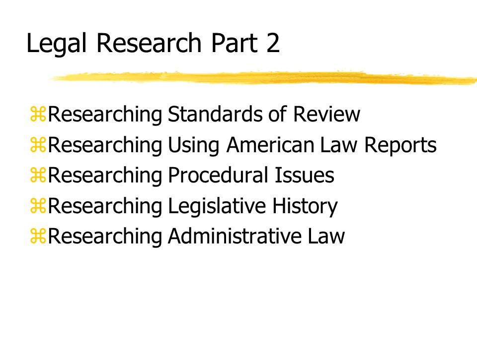 Standards of Review - Readings zSullivan, Standards of Review in Appellate Advocacy (KF 9050.A943) (on reserve under AA-I) zHesse, Arguing the Correct Standard of Review, 7 Calif Lawyer 92 (Dec.