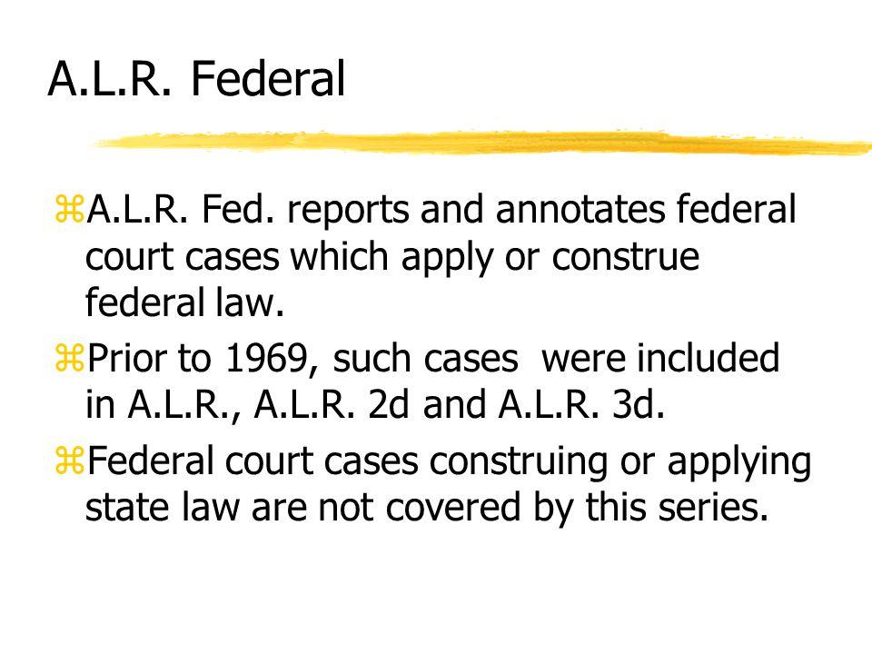 A.L.R. Federal zA.L.R. Fed.