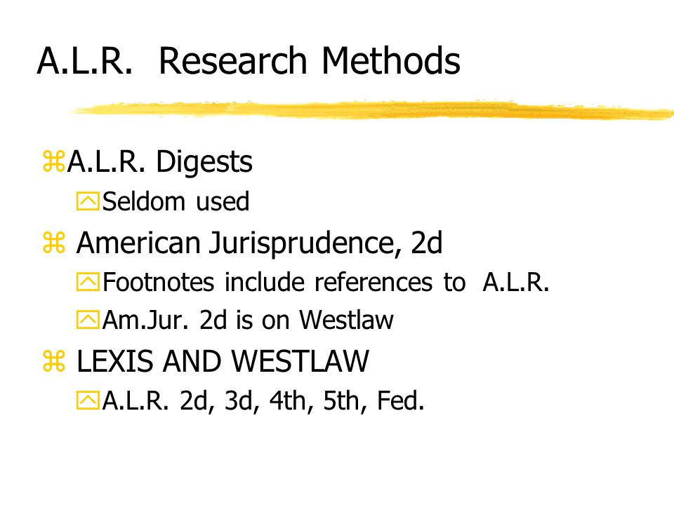 A.L.R. Research Methods zA.L.R.