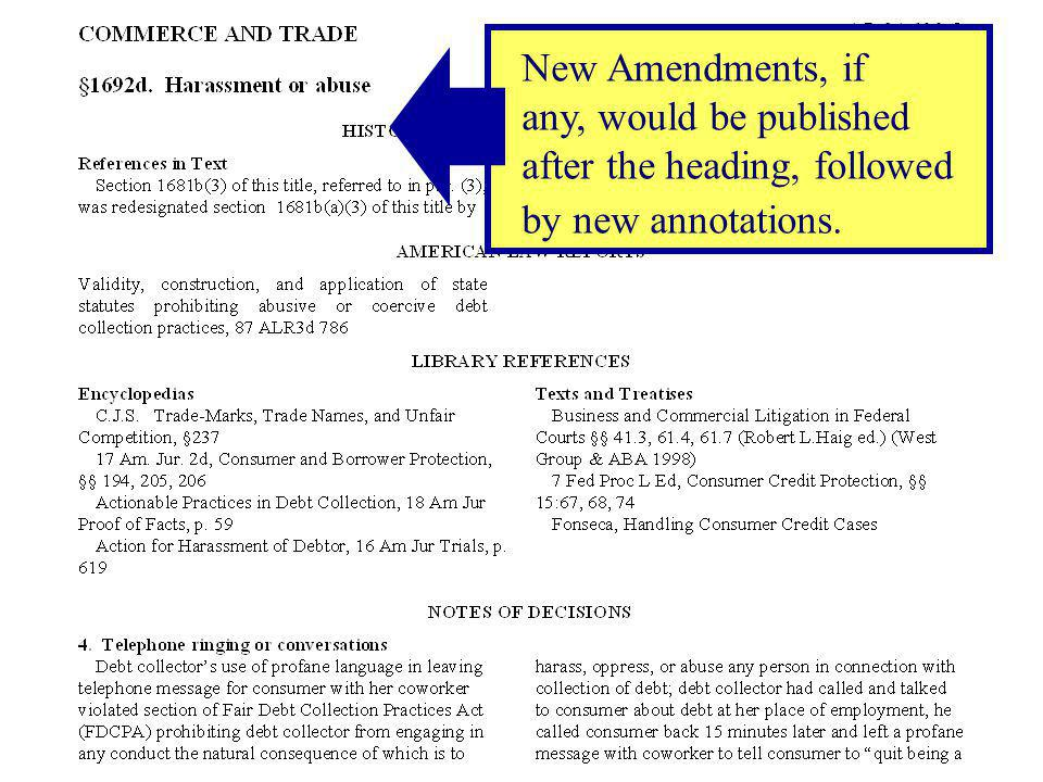 New Amendments, if any, would be published after the heading, followed by new annotations.