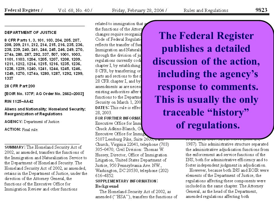 The Federal Register publishes a detailed discussion of the action, including the agency's response to comments.