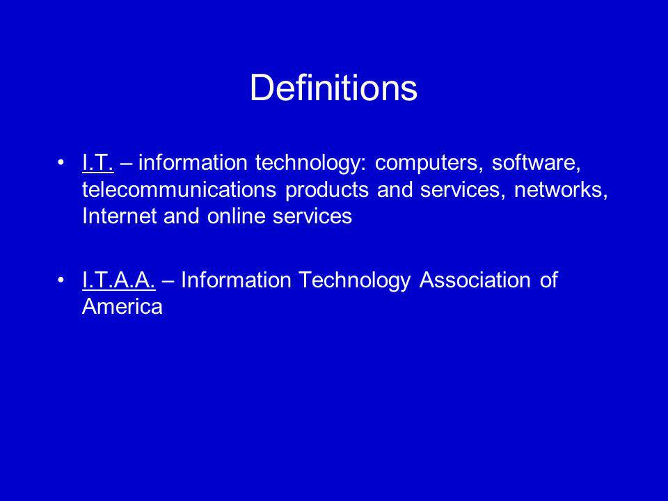 Definitions I.T.