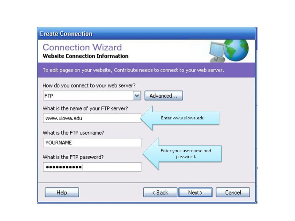 Enter www.uiowa.edu Enter your username and password.