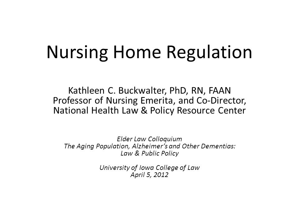 Nursing Home Regulation Kathleen C.