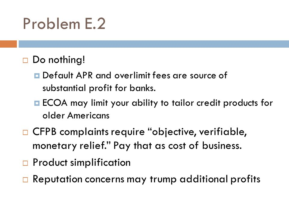Problem E.2  Do nothing.