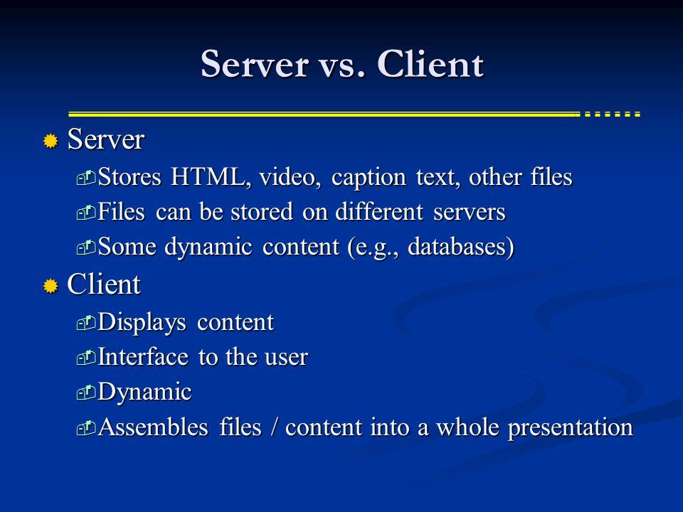 Server vs.