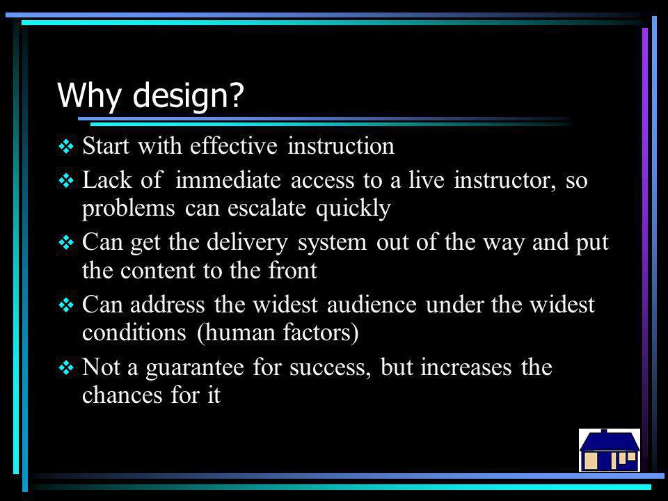Why design.