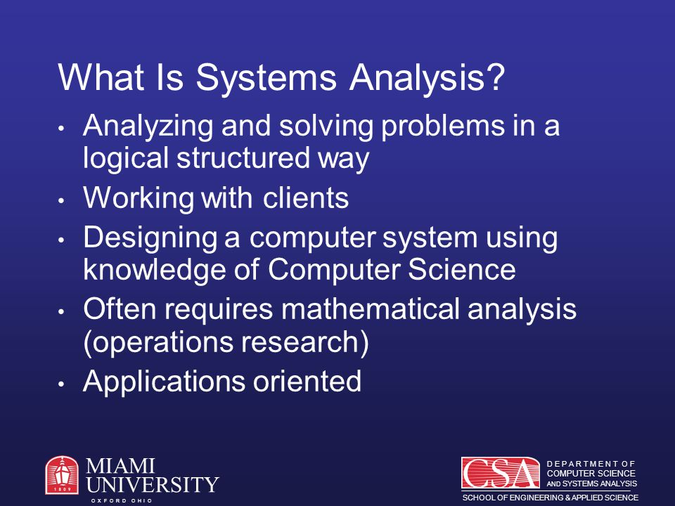 D E P A R T M E N T O F COMPUTER SCIENCE AND SYSTEMS ANALYSIS SCHOOL OF ENGINEERING & APPLIED SCIENCE O X F O R D O H I O MIAMI UNIVERSITY Faculty Scholarship Miami rated in top 100 Computing Programs in the US.